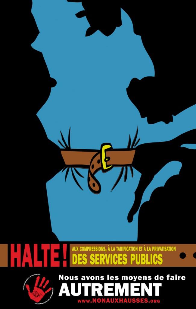 Affiche HALTE AUX COMPRESSIONS, à la tarification et à la privatisation des services publics!